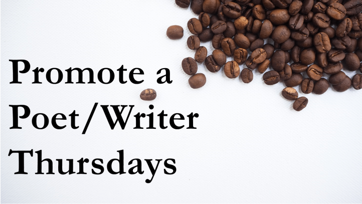Promote a Poet.Writer Thursday