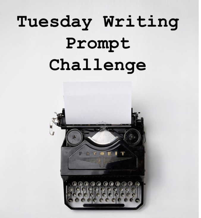 Tuesday Writing Prompt